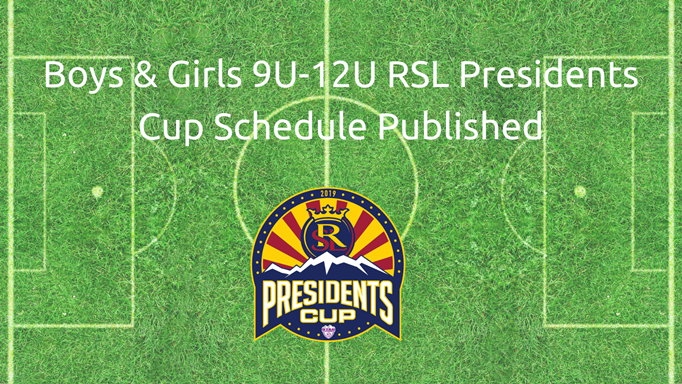 Boys & Girls 9U-12U RSL Presidents Cup...